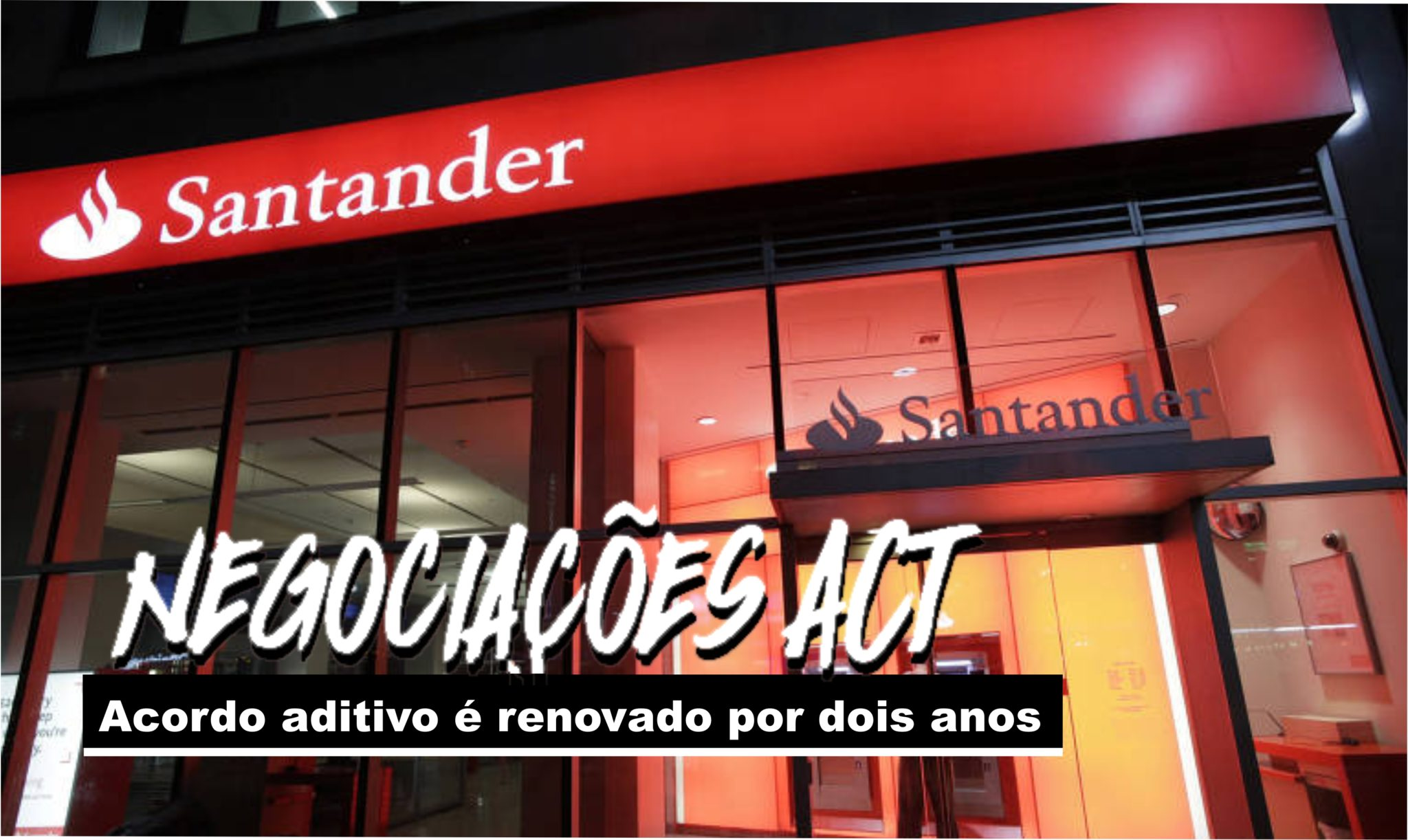 5negociacoes-act-santander-2048x1222.jpg