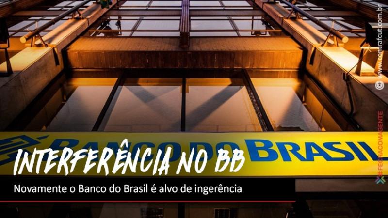 Contraf-CUT critica nova ingerência no Banco do Brasil