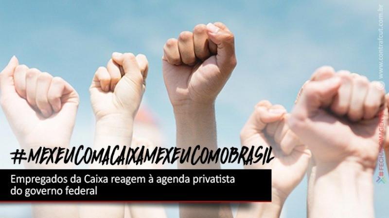 Empregados da Caixa reagem à agenda privatista do governo com dia de luta