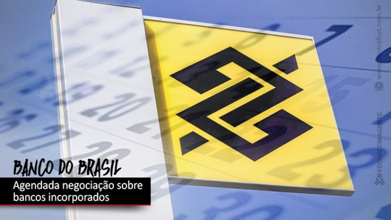 Negociação sobre bancos incorporados pelo BB será no dia 1º