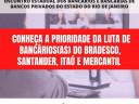 BANCÁRIOS(AS) DO BRADESCO, SANTANDER, ITAÚ E MERCANTIL DEFINEM PRIORIDADES NA LUTA