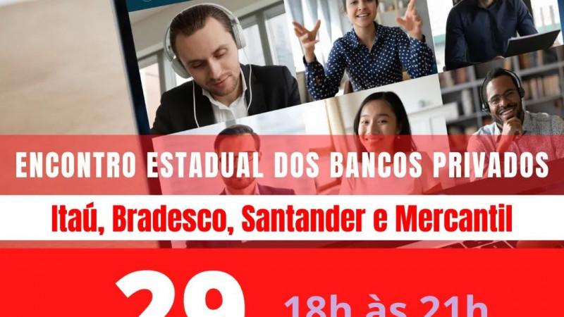 Bancos Privados: encontro estadual quinta-feira (29). Inscrições abertas