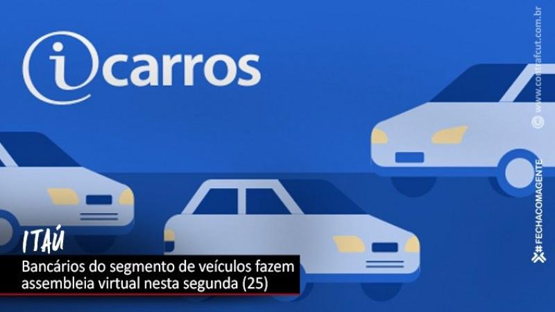 Itaú: bancários do segmento de veículos fazem assembleia virtual nesta segunda-feira (25)